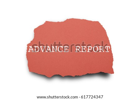 ADVANCE REPORT word written under torn paper. #617724347
