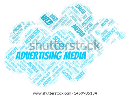 Advertising Media word cloud. Word cloud made with text only.