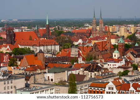 Aerial view to the architecture of Wroclaw, Poland.