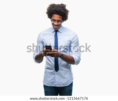 Afro american business man texting using smartphone over isolated background with a happy face standing and smiling with a confident smile showing teeth