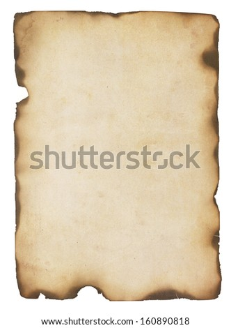 Aged and stained paper with fire damaged and burned edges. Isolated on white.