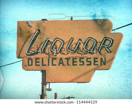 aged and worn vintage photo of retro neon liquor store sign