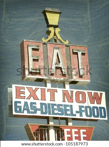 aged and worn vintage photo of roadside eat neon sign