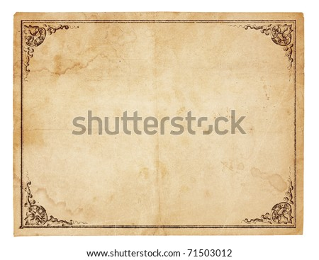 Aged, yellowing paper with creases, stains and smudges. Blank except for printed border with ornate corners. Isolated on white. Includes clipping path.