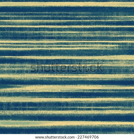 Aging grunge texture, old illustration. With different color patterns: yellow, gray, green, blue #227469706