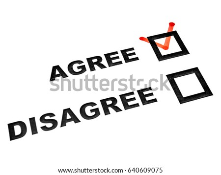 Agree and disagree check boxes on white sheet tick on agree