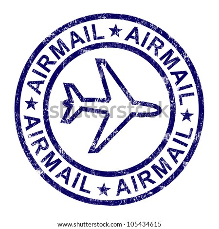 Airmail Stamp Shows International Mail Deliveries - stock photo
