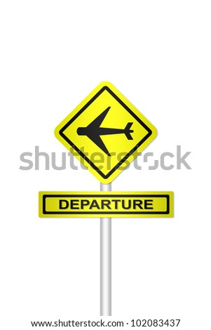 Airplane departure sign