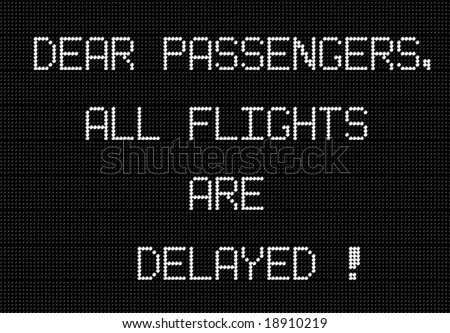 airport notice about delays