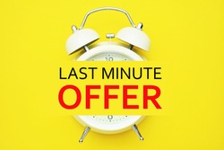 Alarm clock and Last minute offer text on yellow background.
