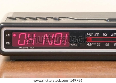 """Alarm clock with """"Oh No!"""" message"""