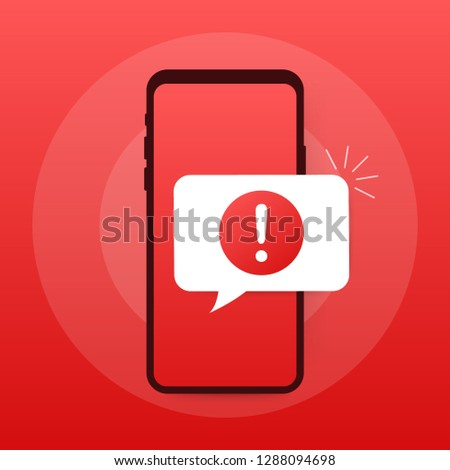 Alert message mobile notification. Danger error alerts, smartphone virus problem or insecure messaging spam problems notifications.  stock illustration.