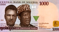 Alhaji Aliyu Mai-Bornu and Dr. Clement Isong, Portrait from Nigeria 1000 Naira 2005-2010 Banknotes. An Old paper banknote, vintage retro. Famous ancient Banknotes. Collection.
