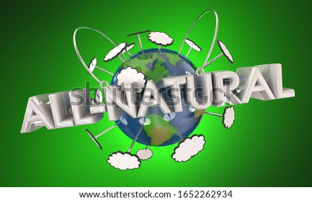 All-Natural Organic Earth Friendly Ingredients Contents 3d Illustration