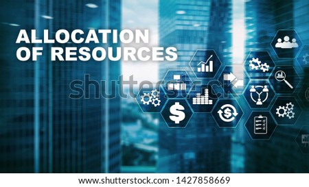 Allocation of resources concept. Strategic planning. Mixed media. Abstract business background. Financial technology and communication concept