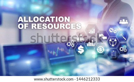 Allocation of resources concept. Strategic planning. Mixed media. Abstract business background. Financial technology and communication concept.