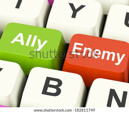 Ally Enemy Keys Meaning Partnership And Opposition