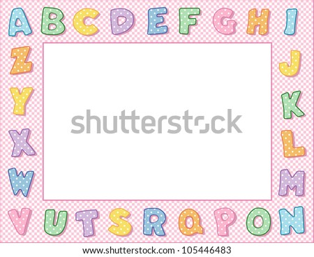 Alphabet Frame. Pastel polka dot letters, pink gingham check background border. Copy space for your text or art for school, daycare, announcements, posters, fliers, scrapbooks.