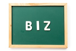 Alphabet letter in word biz (abbreviation of business) in blackboard on white background
