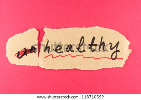 Alter Unhealthy word and change to healthy