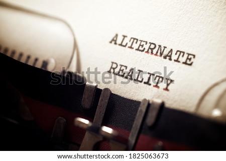 Alternate reality phrase written with a typewriter. Stock foto ©