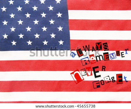 always remember never forget on an American flag - for Veteran's Day - stock photo