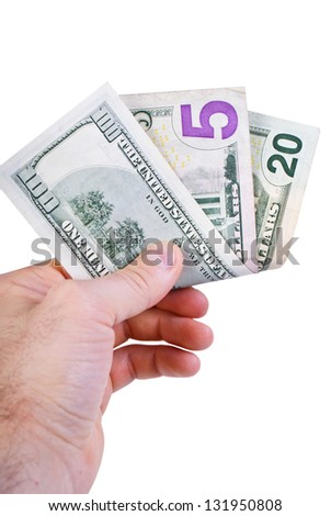 american dollars in mans hand on white background