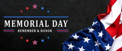 American flag on a black concrete background. Memorial Day USA greeting card. Remember and Honor.