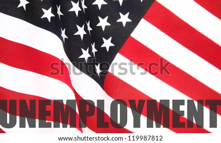 American flag with unemployment word