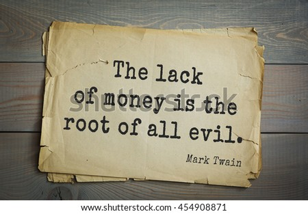 money is the root of all evil discursive essay For the love of money is a root of all kinds of evil 1 timothy 6:10, niv raise your hand if you've heard this verse misquoted all the time as saying money is the root of all evil i have.