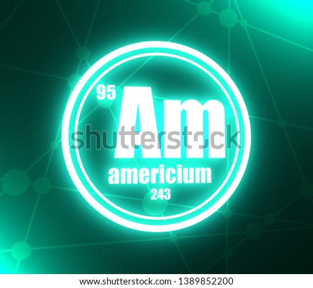 Americium chemical element. Sign with atomic number and atomic weight. Chemical element of periodic table. Molecule and communication background. Connected lines with dots. 3D rendering