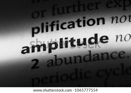 amplitude word in a dictionary. amplitude concept.
