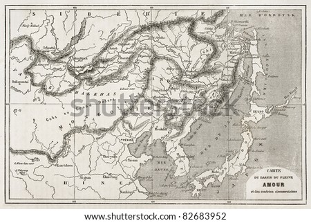Amur river basin old map. Created by Vuillemin and Erhard, published on Le Tour du Monde, Paris, 1860