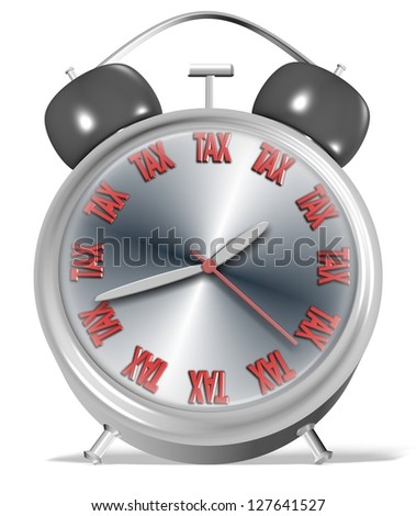 An alarm clock with numbers replaced by a word spelling tax / Tax time