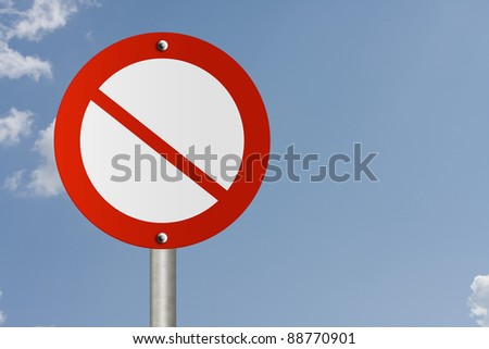 An American road sign and no symbol with sky background and copy space for your message, Blank No Sign
