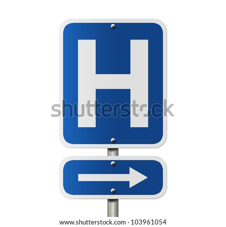 An American road sign isolated on white and a capital H, Hospital Direction Sign