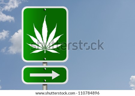 An American road sign with a sky background and marijuana leaf and arrow, Marijuana this way