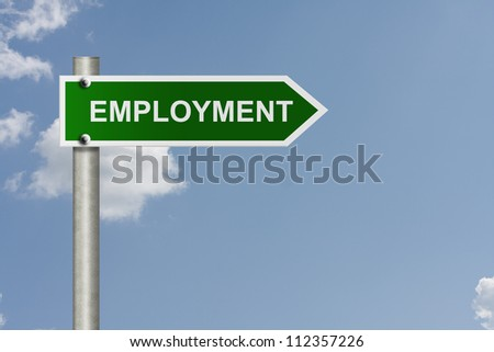 An American road sign with sky background and copy space for your message, Finding employment