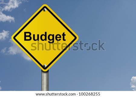 An American road sign with sky background and copy space for your message, Warning about your budget