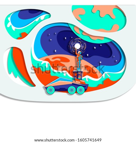 An astronaut on other planet  stands on rover, lift and fastens the sun to the sky. Stars, other planets, space theme, trendy color combination 2020, papercut technique