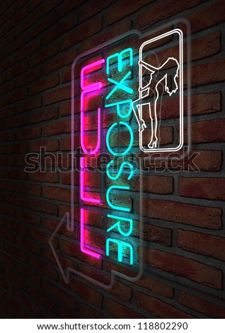 An illuminated neon sign for a strip club mounted on a brick wall incorporating an arrow, a dancing girl and the words full exposure