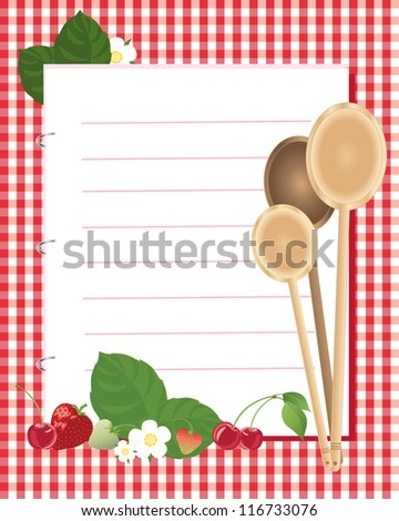 an illustration of a kitchen note book with metal rings surrounded by an arrangement of wooden spoons strawberry fruits leaves and flowers with cherries on a red gingham background