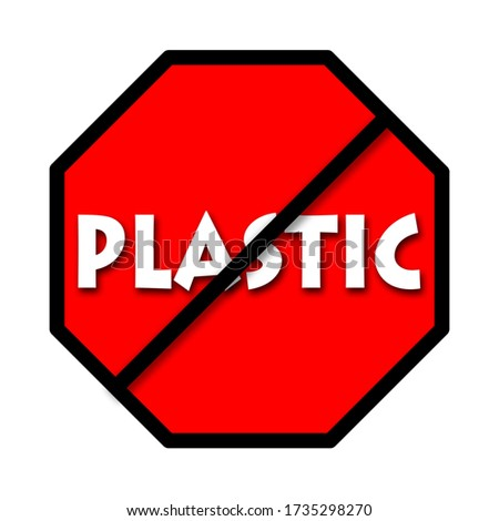 an illustration of stop or ban plastic concept. pastic text was written on red stop symbol with white background. Stock fotó ©