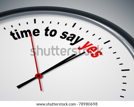 An image of a nice clock with time to say yes