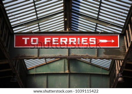 An image of Ferries sign