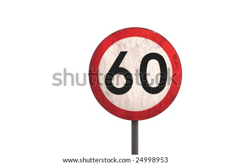 An isolated dirty 60km speed sign