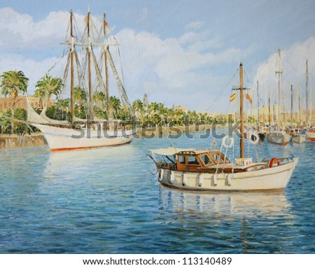An oil painting on canvas of the old yacht harbor Port Vell in Barcelona, Spain in a bright sunny day with a sail ship, boats and colorful reflections playing over the water surface.
