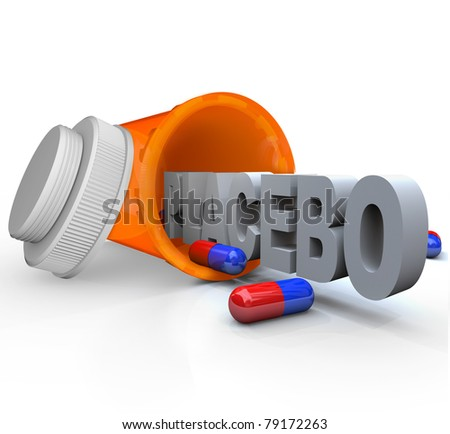 An open prescription medicine bottle on its side and spilled, with the word Placebo indicating it is not real medicine and rather inactive capsules to be given to a control group in a medical study