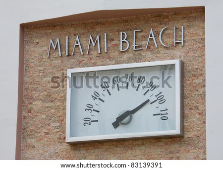 An outdoor thermometer in Miami Beach Florida