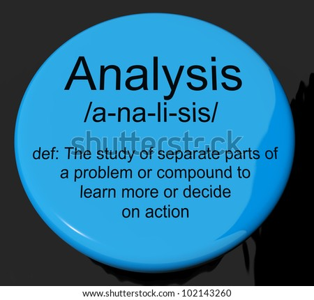 Analysis Definition Button Shows Probing Study Or Examining